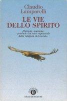 Le vie dello Spirito - Claudio Lamparelli