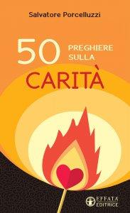 Copertina di '50 preghiere sulla carità'