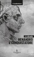 Menandro il Conquistatore - Mirko Rizzotto