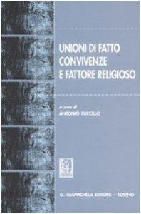 Copertina di 'Unioni di fatto, convivenze e fattore religioso'