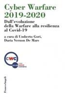 Cyber Warfare 2019-2020. Dall'evoluzione della Warfare alla resilienza al Covid-19