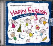 Happy English 3. Holidays - CD - Renato Giorgi , Silvia Corradini