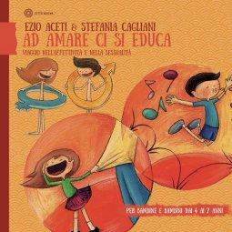 Copertina di 'Ad amare ci si educa'