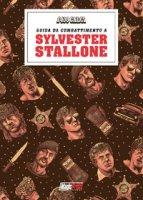 I 400 calci presenta: guida da combattimento a Sylvester Stallone - Cobretti Nanni