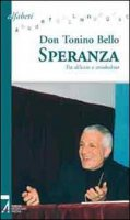 Speranza - Don Tonino Bello