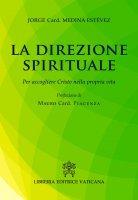 La direzione spirituale - Jorge A. Medina Estevez
