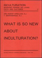 What is so new about inculturation? - Roest Crollius Arij A., Nkéramihigo Theoneste