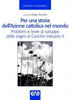 Per una storia dell'Azione cattolica nel mondo
