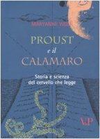 Proust e il calamaro. Storia e scienza del cervello che legge - Wolf Maryanne
