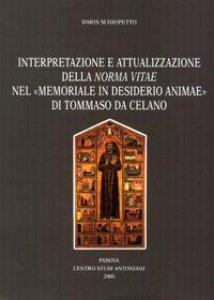 Copertina di 'Interpretazione e attualizzazione della Norma vitae del «Memoriale in desiderio animae» di Tommaso da Celano'