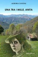 Una tra i mille, Anita - Cantini Aurora