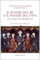 Il potere del re e il potere del Papa - Romano Egidio, Da Parigi Giovanni