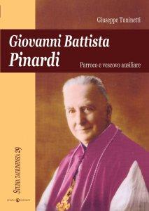 Copertina di 'Giovanni Battista Pinardi. Parroco e vescovo ausiliare'