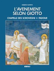 Copertina di 'L'avenement selon Giotto. Chapelle des Scrovegni, Padove'
