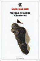 Piccolo romanzo magrebino - Naldini Nico