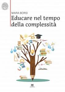 Copertina di 'Educare nel tempo della complessità'