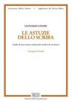 Le Astuzie dello scriba - Leonardo Lepore