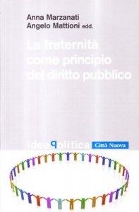 Copertina di 'La fraternità come principio del diritto pubblico'