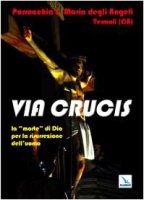 Via Crucis - Giorgetta Benito