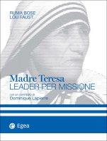 Madre Teresa - Ruma Bose