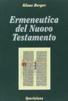 Ermeneutica del Nuovo Testamento - Berger Klaus