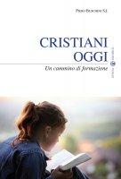 Cristiani oggi - Buschini Piero