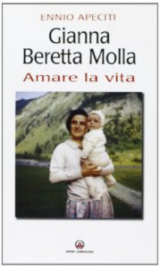 Copertina di 'Gianna Beretta Molla. Amare la vita'