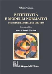 Copertina di 'Effettività e modelli normativi. Studi di filosofia del diritto'