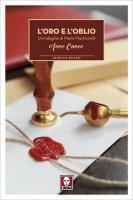 L'oro e l'oblio - Anne Cuneo