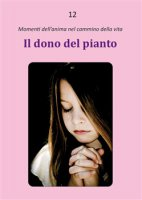 Il dono del pianto - Dario Rezza