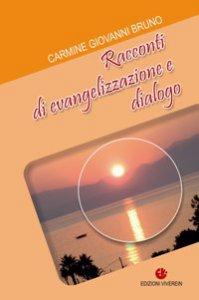 Copertina di 'Racconti di evangelizzazione e dialogo.'
