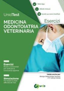 Copertina di 'UnidTest. Medicina odontoiatria veterinaria. Esercizi. Simulazione. Con app. Con ebook'