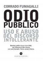 Odio pubblico - Corrado Fumagalli