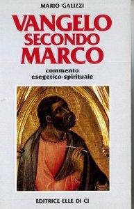 Copertina di 'Vangelo secondo Marco. Commento esegetico-spirituale'