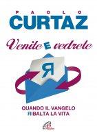Venite e vedrete - Paolo Curtaz