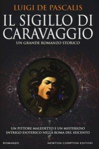 Copertina di 'Il sigillo di Caravaggio'
