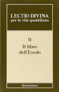 Copertina di 'Lectio divina per la vita quotidiana [vol_11] /  Il libro dell'Esodo'