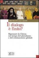 Il dialogo è finito? - Salvarani Brunetto
