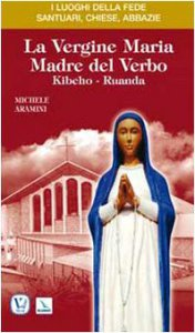 Copertina di 'La Vergine Maria madre del verbo. Kibeho-Ruanda'
