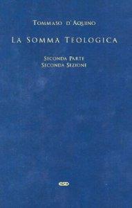 Copertina di 'Somma Teologica - Seconda Parte Seconda Sezione'