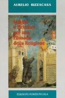 Luoghi e metafore per una filosofia della religione - Rizzacasa Aurelio