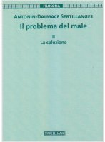Il problema del male - Antonin D. Sertillanges