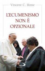 Copertina di 'L' ecumenismo non è opzionale'