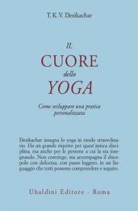 Copertina di 'Il cuore dello yoga'