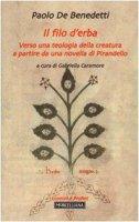 Il filo d'erba - Paolo De Benedetti