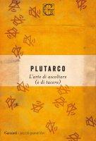 L'arte di ascoltare (e di tacere) - Plutarco