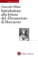 Introduzione alla lettura del «Decameron» di Boccaccio - Giancarlo Alfano