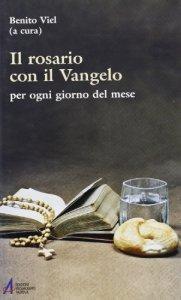 Copertina di 'Il rosario con il Vangelo'