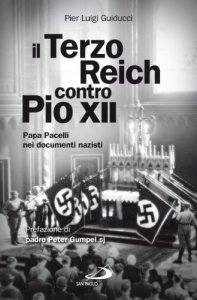 Copertina di 'Il terzo Reich contro Pio XII'