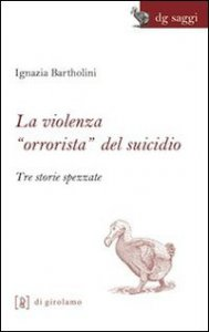 """Copertina di 'La violenza """"orrorista"""" del suicidio'"""